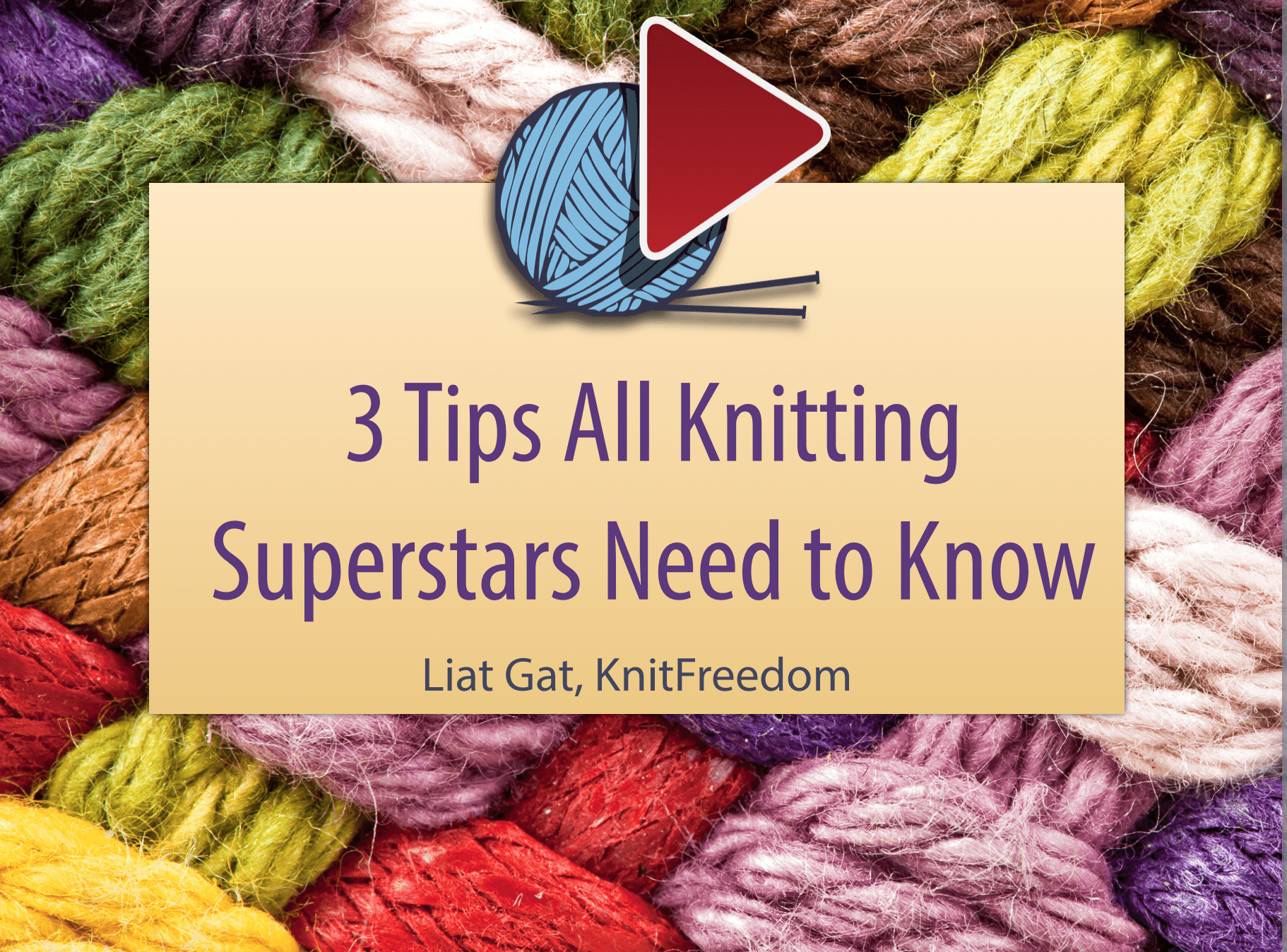 3 Tips Every Knitting Superstar Needs to Know: Free Webinar